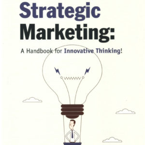 Strategic Marketing – Handbook for Innovative Thinking